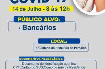 Câmara solicita e bancários de Parnaíba serão imunizados nesta quarta (14)